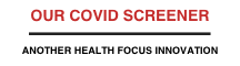 the Health Focus Covid Screener